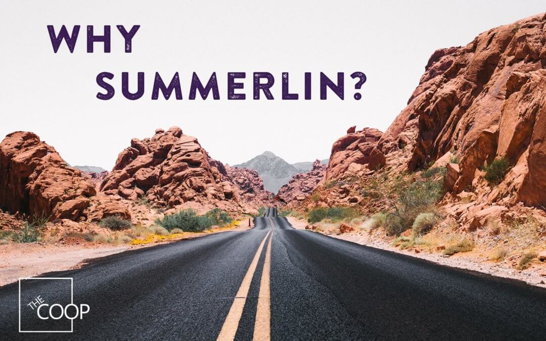 Why Summerlin?