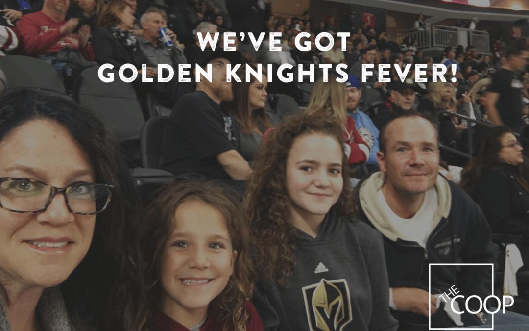 We've got Golden Knights Fever!
