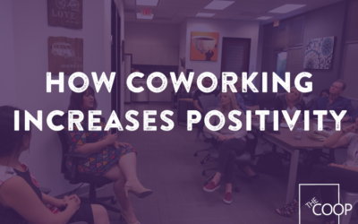 How Coworking Increases Positivity